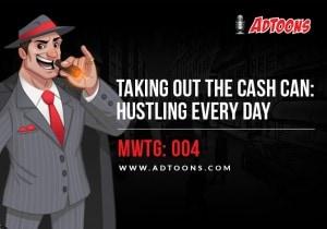 MWTG-004-Hustling