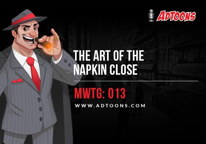 Napkin Close Marketing with the Godfather